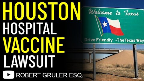 Houston Hospital Vaccine Lawsuit