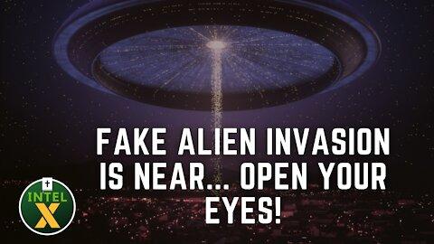 Intel X: 7.04.21: FAKE Alien Invasion Is NEAR Open Your Eyes