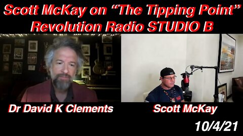 "10.4.21 Scott McKay ""The Tipping Point"" on Revolution.Radio"