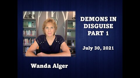 DEMONS IN DISGUISE PART 1