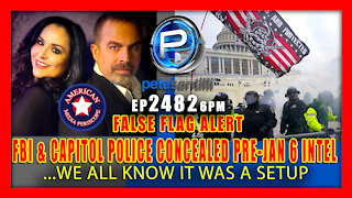 Episode 2482 CONFIRMED U.S. intelligence officials failed to share information leading up to Jan. 6