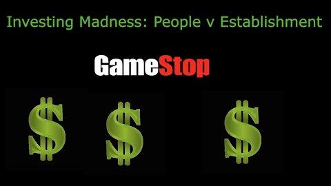 Investing Madness: People v Establishment