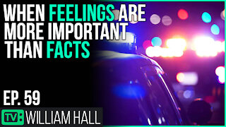 When Feelings Are More Important Than Facts| Ep. 59