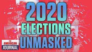 2020 Election Fraud Unmasked!