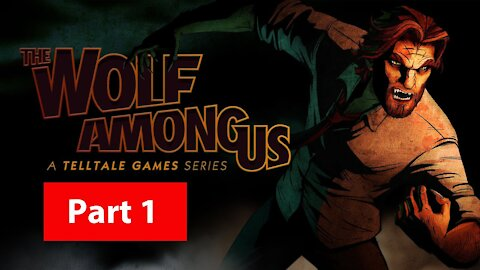Let's Play - The Wolf Among Us (Faith) Part 1   Bigby vs Woodsman