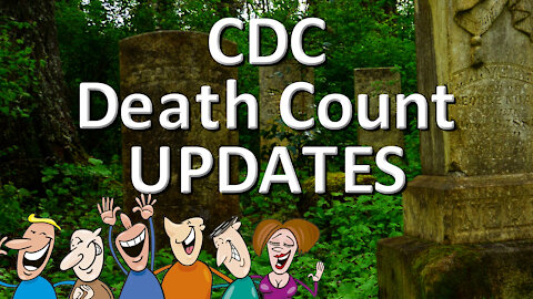"""CDC """"Death Count"""" Updates... think about it."""