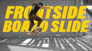 How to Frontside board slide