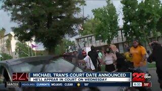 Michael Tran's court date announced