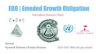 EGO   Embed Growth Obligation   Pyramid Scheme