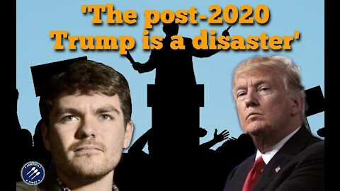 Nick Fuentes || The post-2020 Trump is a disaster