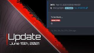 Update - June 15th, 2021
