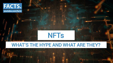 NFTs - What's the hype and what are they?