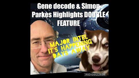 SIMON PARKES & GENE DECODE HIGHLIGHTS DOUBLE FEATURE