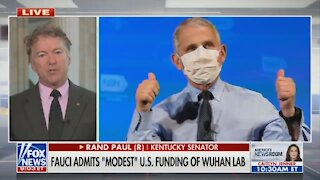 Rand Paul: Fauci Can't Investigate Wuhan Lab Because He Helped Fund It