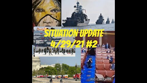 Situation Update 4/29/21 #2