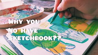 3 Reasons Why You Need a Sketchbook // Episode 42