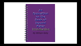 An Exposition on the Book of Second Peter Audio Book Introduction