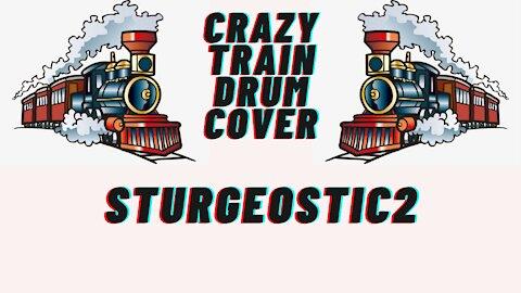 Crazy Train |Ozzy Osbourne| STURGEOSTIC DRUM COVER