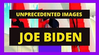 JOE BIDEN PRESIDENT UNPRECEDENTED IMAGES