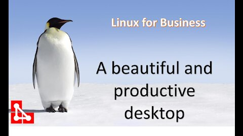 A great looking Linux Desktop Operating System for your business
