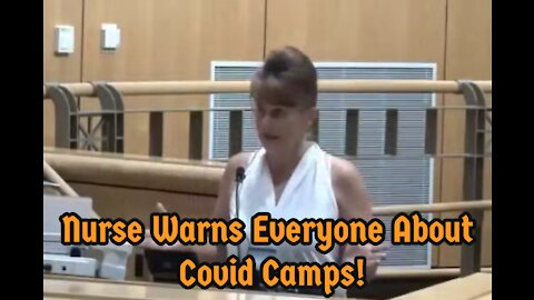 ▌▌Nurse Warns Everyone About Covid Camps! ▌▌