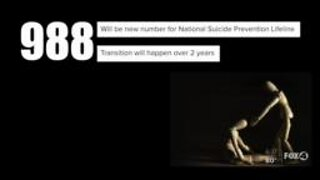 '988' set to be new number for National Suicide Prevention Line