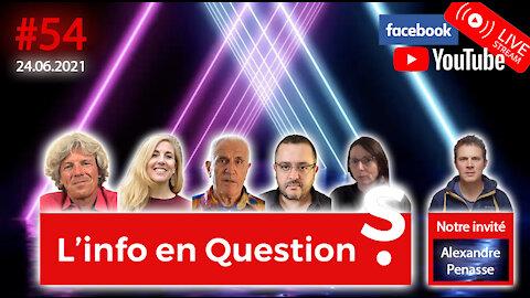 L'info en questions #54 avec Alexandre Penasse, du journal Kairos (Belgique) - 24.06.21