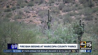 Fire ban goes into effect early at Maricopa County parks