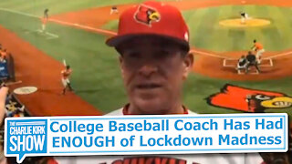 College Baseball Coach Has Had ENOUGH of Lockdown Madness