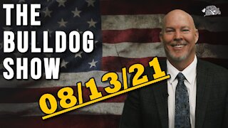 August 13th, 2021 | The Bulldog Show