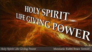 Holy Spirit Life Giving Power