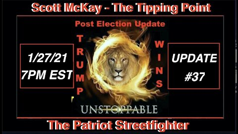 1.27.21 Patriot Streetfighter POST ELECTION UPDATE #37: Mission Control NOT the WH, 7 Days Dark