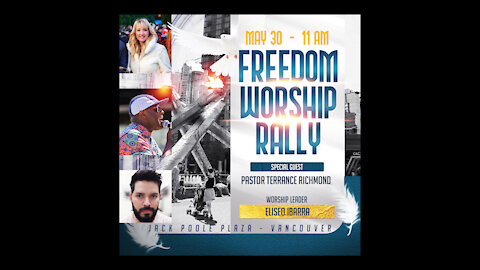 Epic Freedom Worship Rally - May 30th at Jack Poole Plaza - 11am