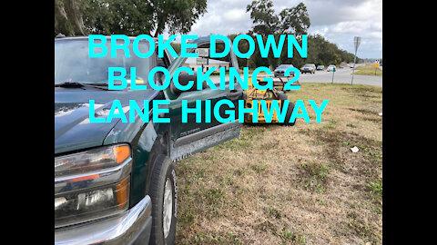 Truck broke down in middle of road