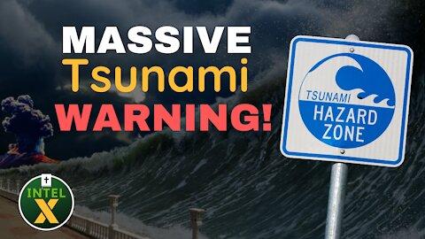 Intel X: 9.24.21: MASSIVE Tsunami Warning