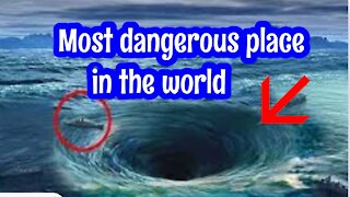 MOST DANGEROUS PLACE IN THE WORLD