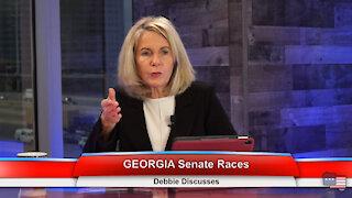 GEORGIA Senate Races | Debbie Discusses 1.6.21