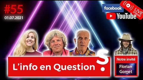 L'info en questions #55 avec Florian Gomet - 1.07.21