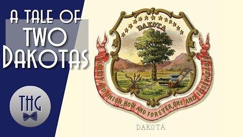 A Tale of Two Dakotas