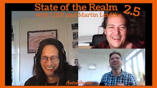 State of the Realm 2.5 with UAP and Martin Leidtke