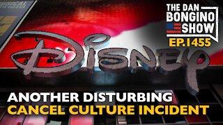 Ep. 1455 Another Disturbing Cancel Culture Incident - The Dan Bongino Show