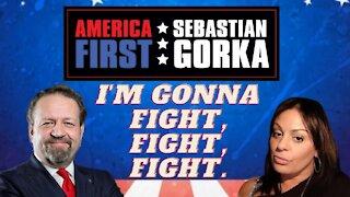 I'm gonna fight, fight, fight. Tatiana Ibrahim with Sebastian Gorka on AMERICA First