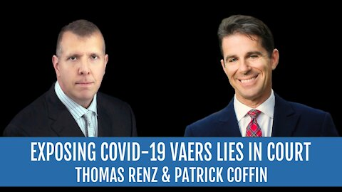 #242: Exposing Covid-19 Vaers Lies in Court—Thomas Renz