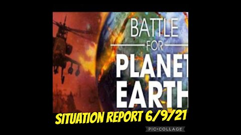 SITUATION REPORT 6/9/21
