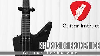 Shards Of Broken Ice (Guitar Technique) (Epi 05)