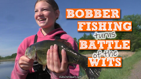 S2:E16 Bobber Fishing Turns to a Battle of Wits | Kids Outdoors