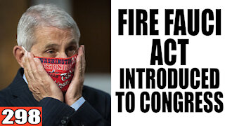 298. Fire Fauci Act introduced to Congress