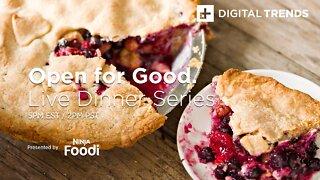 Open for Good Live Dinner Series | Presented by Ninja Foodi