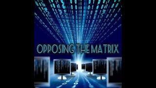 Opposing The Matrix Multi Subject Night