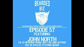 Ep 57 - John North 5x #1 International Best Selling Author, CEO of Evolve Systems